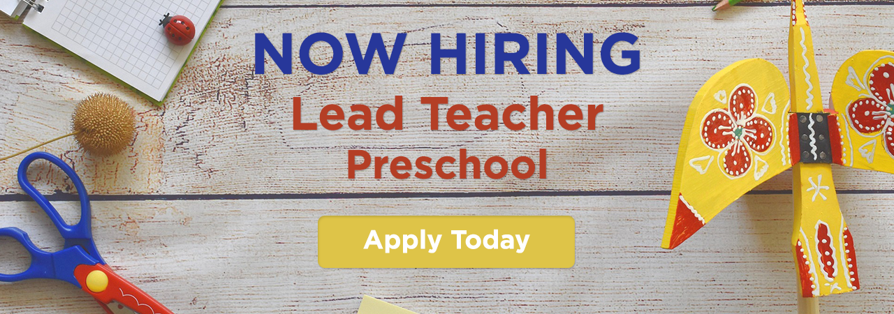 Now Hiring Preschool Teacher